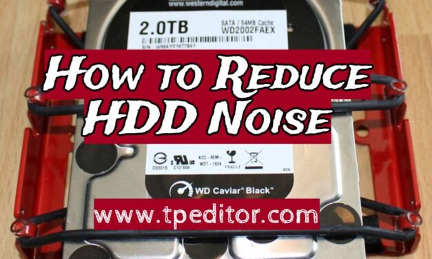 How to Reduce HDD Noise